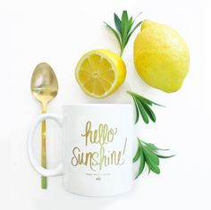 Hello Sunshine coffee mug: http://www.stylemepretty.com/living/2016/04/26/find-that-perfect-gift-for-mom-with-our-ultimate-gift-guide/