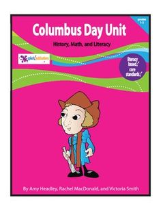 Our Columbus Day Unit fosters Math and Literacy in History and Social Studies for 1st-3rd grade students.    This 48-page unit is packed with Columbus Day themed lessons, original poems, and activities.    Students will learn about Columbus Day through lower and higher level Core Standard-aligned activities.