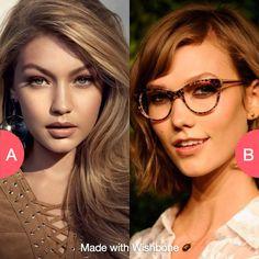 Gigi or Karlie Tap to vote http://sms.wishbo.ne/U1ak/9H2dzSgHat