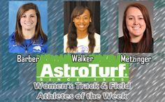 UAH's Barber, Shorter's Walker, UNCP's Metzinger Named Women's Track & Field AstroTurf Athletes of the Week