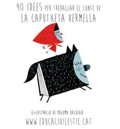 Little Red Riding Hood - Le petit CHaperon ROuge - Paloma Valdivia Little Red Ridding Hood, Red Riding Hood, Charles Perrault, Red Hood, Children's Book Illustration, Illustrations Posters, Graphic Art, Fairy Tales, Character Design