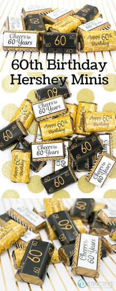 Black and Gold stickers that are designed to wrap perfectly around Hershey's® Miniature Bars! #60thbirthday