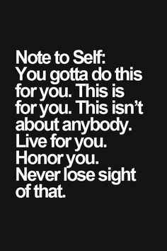 Note to self: