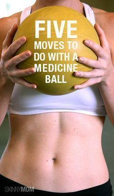 Here are 5 medicine ball fitness moves to get you in shape fast!