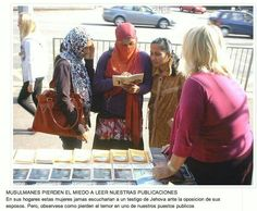 Muslims lose their fear of reading our publications. At home these women never listen to a Jehovah's Witness to the opposition of their husbands. But notice how they are losing their fear at one of our public places.