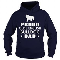 Awesome English Bulldog Dogs Lovers Tee Shirts Gift for you or your family your friend:   Proud Olde English Bulldog Dad Funny TShirt Tee Shirts T-Shirts