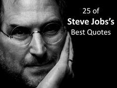 Steve Jobs Inspirational Quotes by InsideView via slideshare