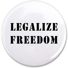 "Legalize Freedom 3.5"" Button  #LibertarianParty"