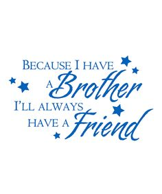 Belvedere Designs Sapphire 'Brother Friend' Wall Decal   Daily deals for moms, babies and kids