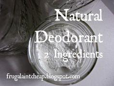 Natural Deodorant: 2 ingredients
