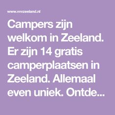 Van Life, Campers, Places To Go, Travel, Camper Ideas, Freedom, Textiles, Art, Netherlands