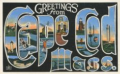 Greetings from Cape Cod, Massachusetts - Large Letter Postcard (by Shook Photos)