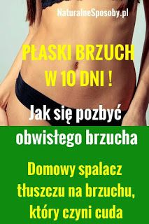 PŁASKI BRZUCH W 10 DNI-DOMOWY SPALACZ TŁUSZCZU Health And Fitness Articles, Health Tips, Health Fitness, Herbal Remedies, Natural Remedies, Sixpack Training, Fitness Workout For Women, Health Trends, Atkins