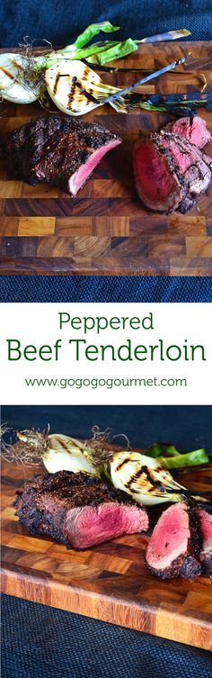 Grilling season is back! Welcome it with this ultra-wonderful peppered beef tenderloin. | Go Go Go Gourmet @gogogogourmet