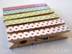 Mod Podge clothespins (one layer of modpodge, put on paper, let sit for 15-20 mins, trim excess paper, mod-podge over it, and done!).  Use for bulletin boards in the classroom