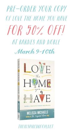 Love the Home You Have - 50% off at Barnes and Noble on March 9 and 10!!!