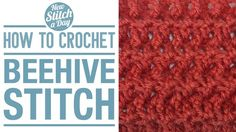 How to Crochet the Beehive Stitch.