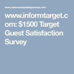 www.informtarget.com: $1500 Target Guest Satisfaction Survey