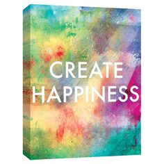 Create Happiness colorful canvas print