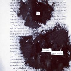Life disappears; black out poetry