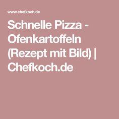 Schnelle Pizza - Ofenkartoffeln (Rezept mit Bild)   Chefkoch.de