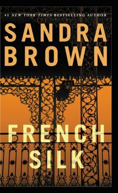 Yet another good book by Sandra Brown. French Silk by Sandra Brown, http://www.amazon.com/dp/B00BEK6ZCC/ref=cm_sw_r_pi_dp_vyzZsb0K2C808