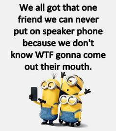 67 Ideas Funny Quotes For Friends Bff Humor Lol For 2019 Minions Friends, Minions Love, Funny Minion Memes, Minions Quotes, Minion Sayings, Minion Humor, Hysterically Funny, Silly Me, Super Funny Quotes