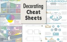 Decorating Cheat Sheets: furniture placement, choosing paint colour and finish.
