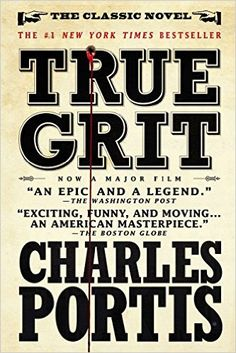 True Grit: A Novel: Charles Portis: 9781590204597: Amazon.com: Books