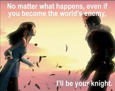 Final Fantasy VIII, Squall Game Quote. Hope it brings you great memories like it did for us.