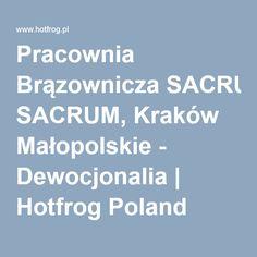 Pracownia Brązownicza SACRUM, Kraków Małopolskie - Dewocjonalia | Hotfrog Poland