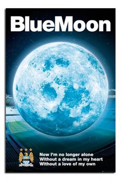 Manchester City FC Blue Moon 2015 Poster