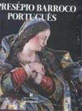 O Presépio Barroco Português - Sítio do Livro