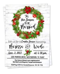 Excited to share this item from my shop: Christmas Wedding - Wedding shower invitation - Tis the season to be married - Christmas themed invitation - christmas bridal Couples shower Christmas Wedding Themes, Christmas Bridal Showers, Christmas Wedding Invitations, Christmas Engagement, Wedding Shower Invitations, Christmas Parties, Party Invitations, Couples Shower Themes, Rustic Wedding Favors