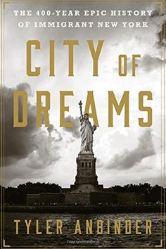 City of Dreams: The 400-Year Epic History of Immigrant Ne... https://www.amazon.com/dp/054410465X/ref=cm_sw_r_pi_dp_x_64abybBX60DJV