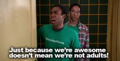 Community ::: Troy & Abed. I feel like this. A lot.