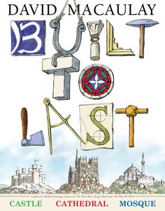 An educator guide for Built to Last by David Macaulay