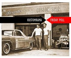 Last week we were wondering where you would have taken your car in 1962 to have it restyled? The Alexander Bros or Barris Kustoms? We have now counted the votes from Facebook and Mike and Larry Alexander beat George Barris with almost 5 times as many votes! George and Sam Barris were Kustom Kings in the 1950s running the hottest custom body shop in the world. By the end of the decade the shop was in transition. Their focus was shifting and George began taking on more and more work from…