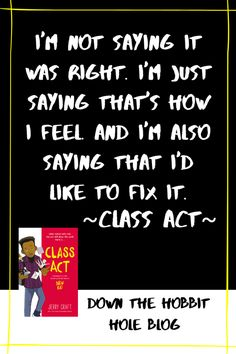 8th grade is such a walk in the park right?! Jerry Craft's very popular middle school novel New Kid now has a sequel! It's a good book that any middle schooler would be able to relate too. We've got Class Act discussion questions for parents and teachers here. Graphic novels can be so great for middle schoolers and adults to read! Find our Class Act parent book review right here. Best Quotes From Books, Book Quotes, Hobbit Hole, The Hobbit, Middle School Novels, Act Book, Books For Self Improvement, Middle Schoolers, Eighth Grade