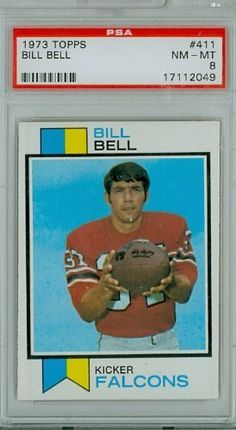 1973 Topps Football 411 Bill Bell Falcons PSA 8 Near-Mint to Mint by Topps. $7.00. This vintage card featuring Bill Bell is # 411 from the 1973 Topps Football set