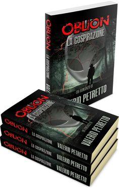 Valerio Petretto - Autore di Oblion, La Cospirazione