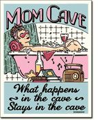 $11.99 Mom Cave Metal Sign