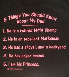 """I LOVE this shirt!!  10 Rules for dating my Daughter... Front says """"DADDY'S GIRL"""""""