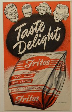 1949 Frito Lay FRITOS Corn Chips Advertisement Illustration by Christian Montone Images Vintage, Vintage Signs, Vintage Ads, Vintage Posters, Vintage Food, Retro Food, 1950s Food, Vintage Sweets, Vintage Ephemera