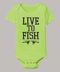 Love this Country Casuals Key Lime 'Live To Fish' Bodysuit - Infant on #zulily! #zulilyfinds