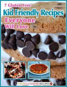 7 Gluten Free Kid Friendly Recipes Everyone Will Love