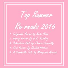 Top Summer Re-reads for 2016 Article!