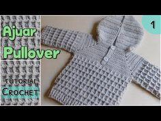Como tejer un ajuar a crochet: pullover - chambrita (1/2) - YouTube