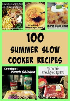 100 Summer Slow Cooker Recipes that will help you save time and money in the kitchen!