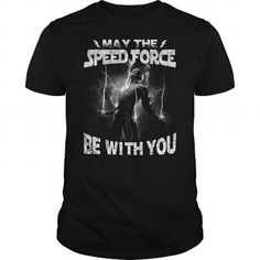 Awesome Tee The Flash  May the speed force be with you tshirts T-Shirts